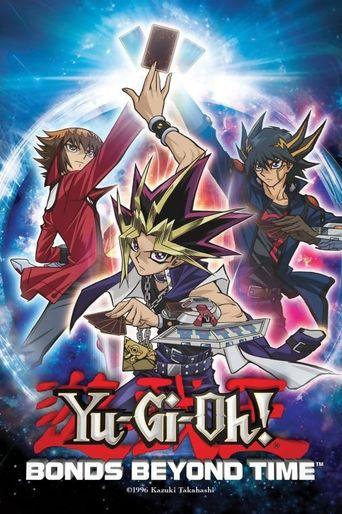 Yu-Gi-Oh! 3D: Bonds Beyond Time Poster