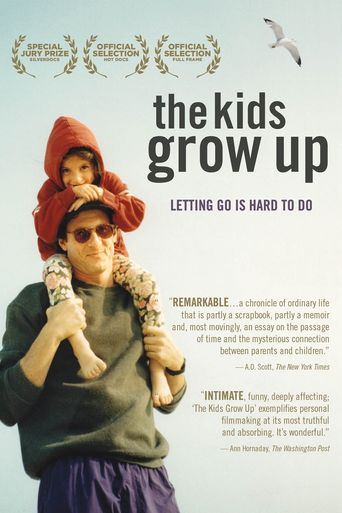 The Kids Grow Up Poster