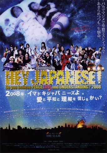 Hey Japanese! Do You Believe in Love, Peace and Understanding? Poster
