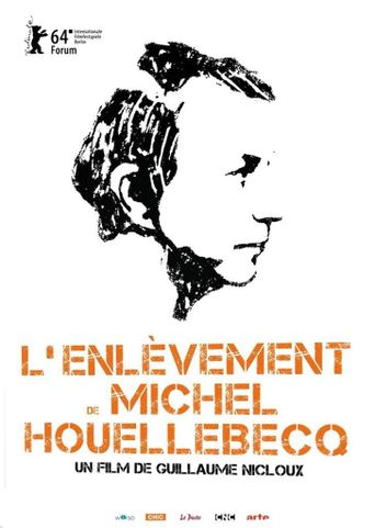 The Kidnapping of Michel Houellebecq Poster