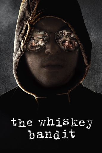 The Whiskey Bandit Poster
