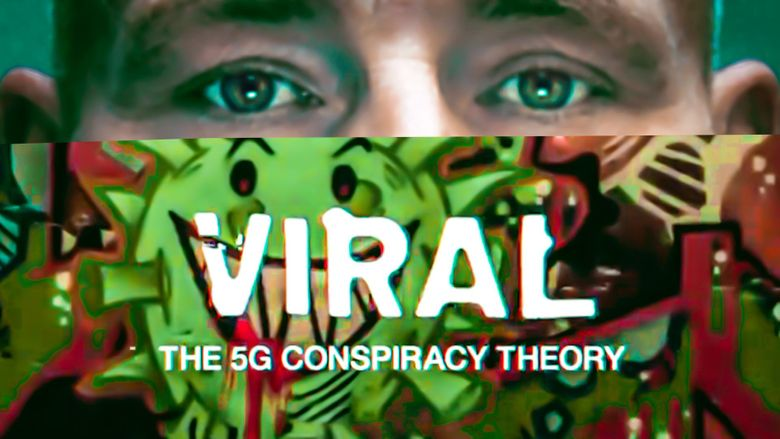 Viral: The 5G Conspiracy Theory Poster