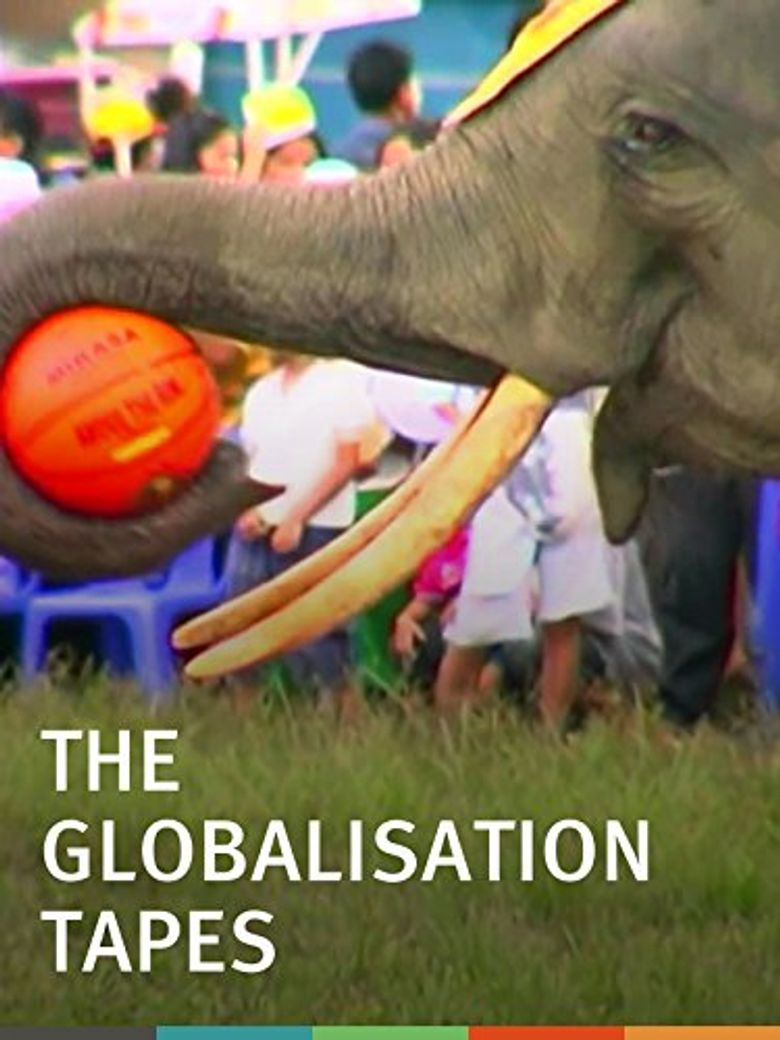 The Globalisation Tapes Poster