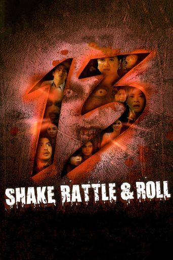 Shake, Rattle & Roll 13 Poster