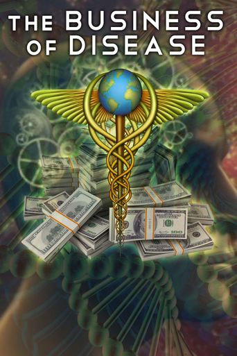 The Business of Disease Poster