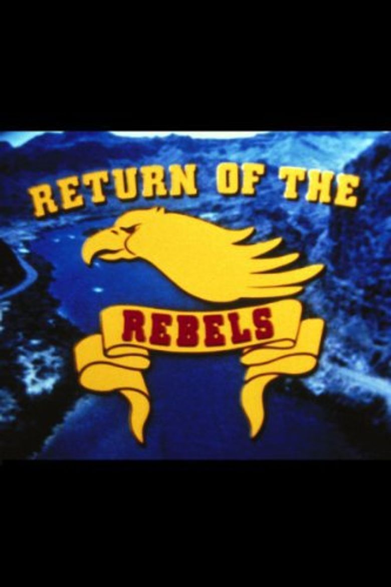 Return of the Rebels Poster
