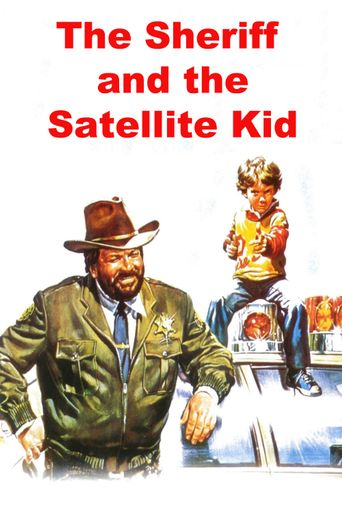 The Sheriff and the Satellite Kid Poster