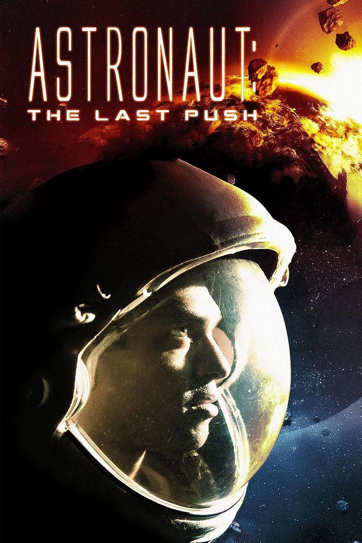 Astronaut: The Last Push Poster