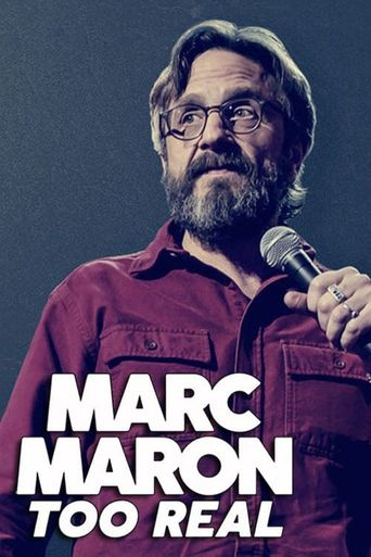 Marc Maron: Too Real Poster