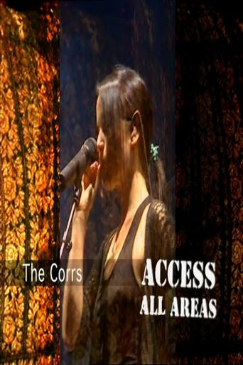 The Corrs: Access All Areas Poster