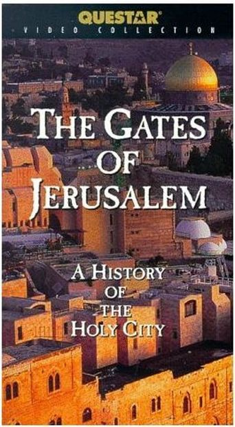 The Gates of Jerusalem: A History of the Holy City Poster