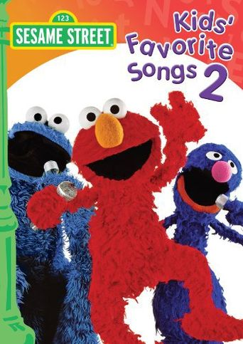 Sesame Street: Kids' Favorite Songs 2 Poster