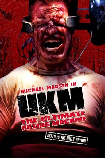 UKM: The Ultimate Killing Machine Poster