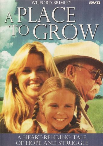 A Place to Grow Poster