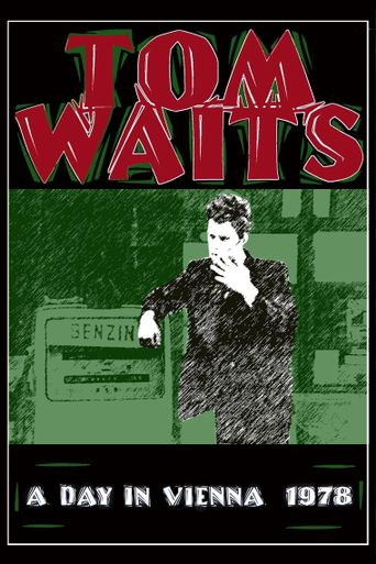 Tom Waits: A Day in Vienna Poster