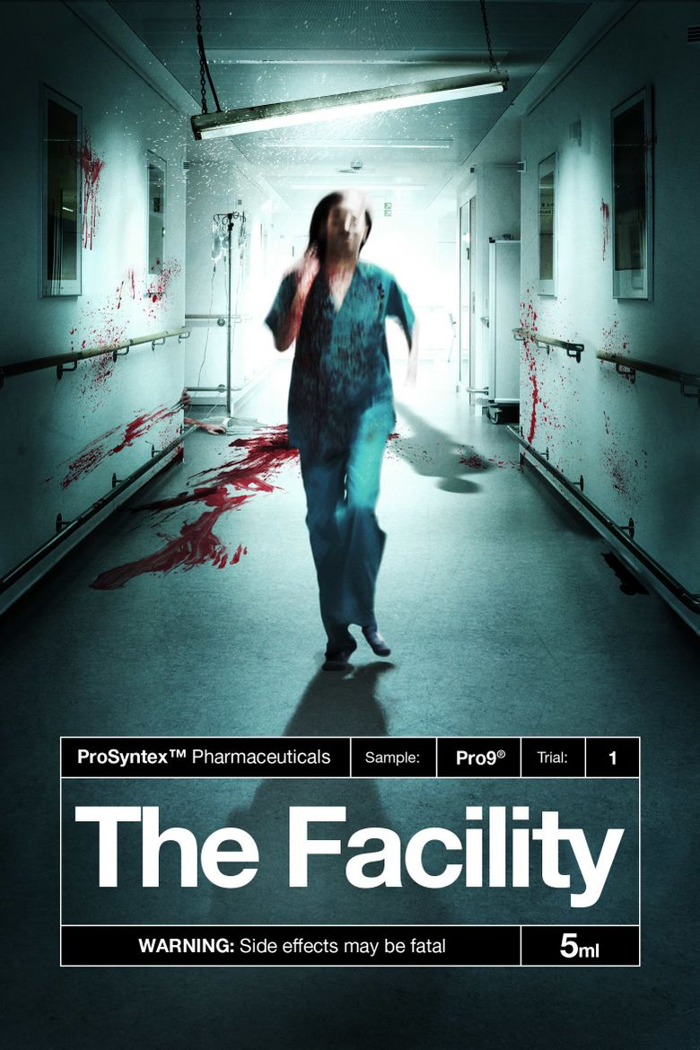 The Facility Poster