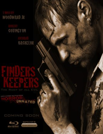 Watch Finders Keepers: The Root of All Evil