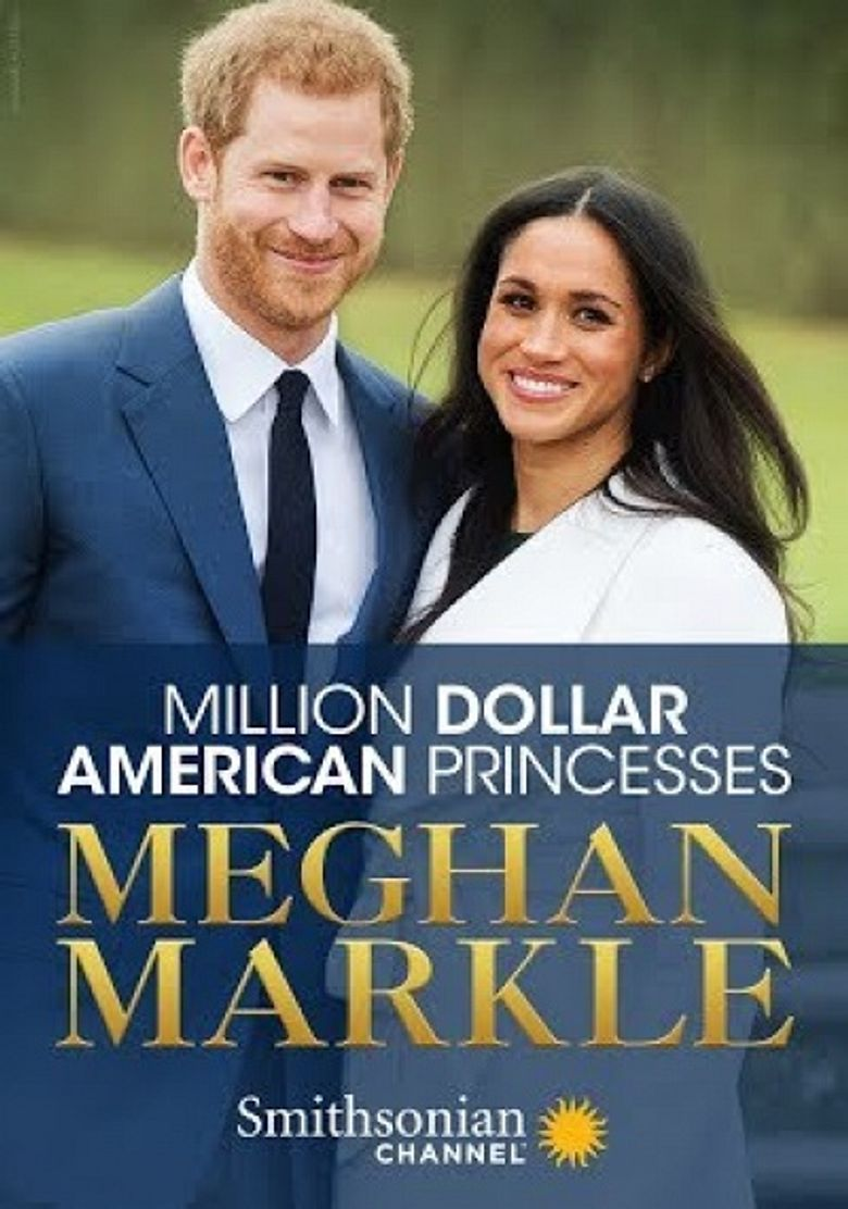 Million Dollar American Princesses: Meghan Markle Poster