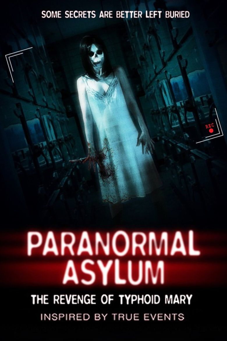 Paranormal Asylum: The Revenge of Typhoid Mary Poster
