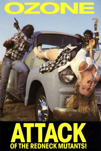 Ozone! Attack of the Redneck Mutants Poster