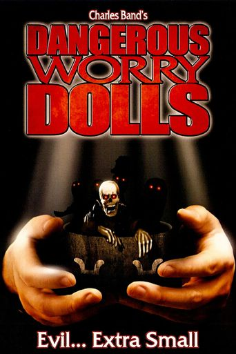 Dangerous Worry Dolls Poster
