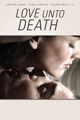 Love Unto Death Poster