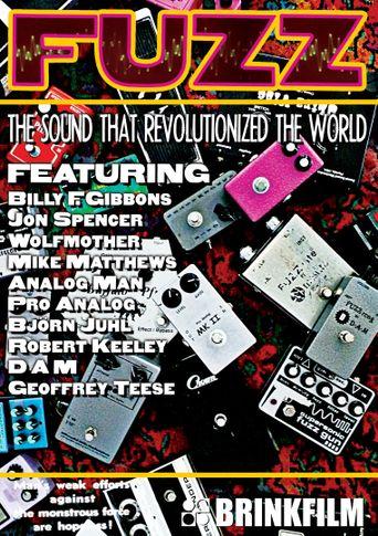 Fuzz: The Sound That Revolutionized the World Poster