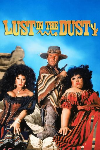 Watch Lust in the Dust