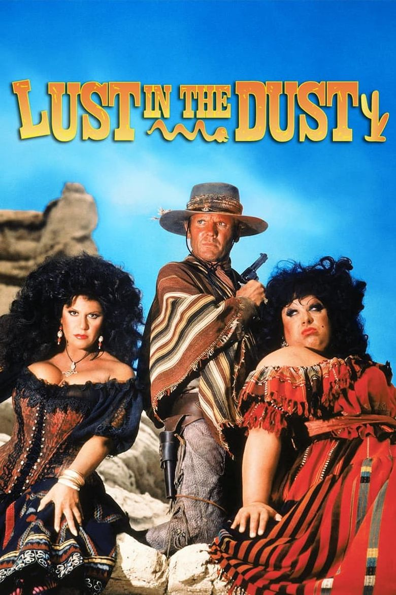Lust in the Dust Poster