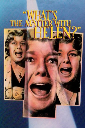 What's the Matter with Helen? Poster