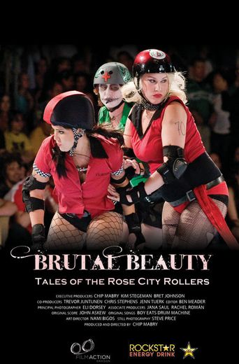 Brutal Beauty: Tales of the Rose City Rollers Poster
