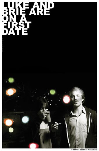 Luke and Brie Are on a First Date Poster