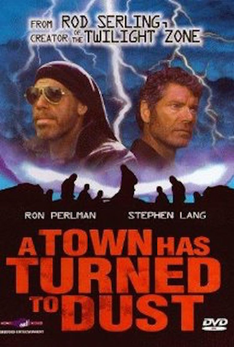 A Town Has Turned to Dust Poster