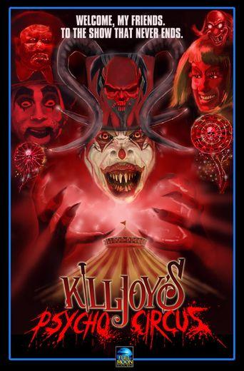 Killjoy's Psycho Circus Poster