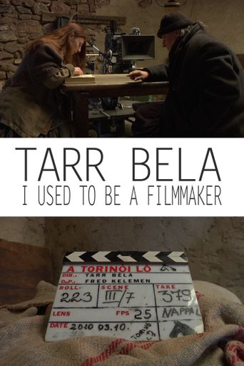Tarr Béla: I Used to Be a Filmmaker Poster