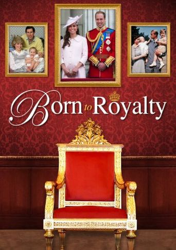 Born To Royalty Poster