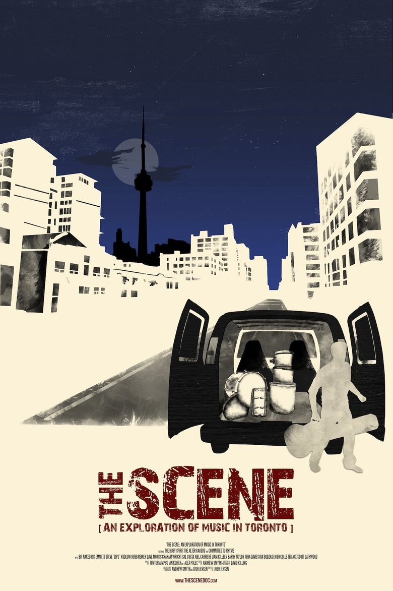 The Scene: An Exploration Of Music In Toronto Poster