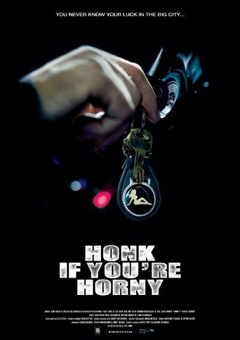 Honk If You're Horny Poster