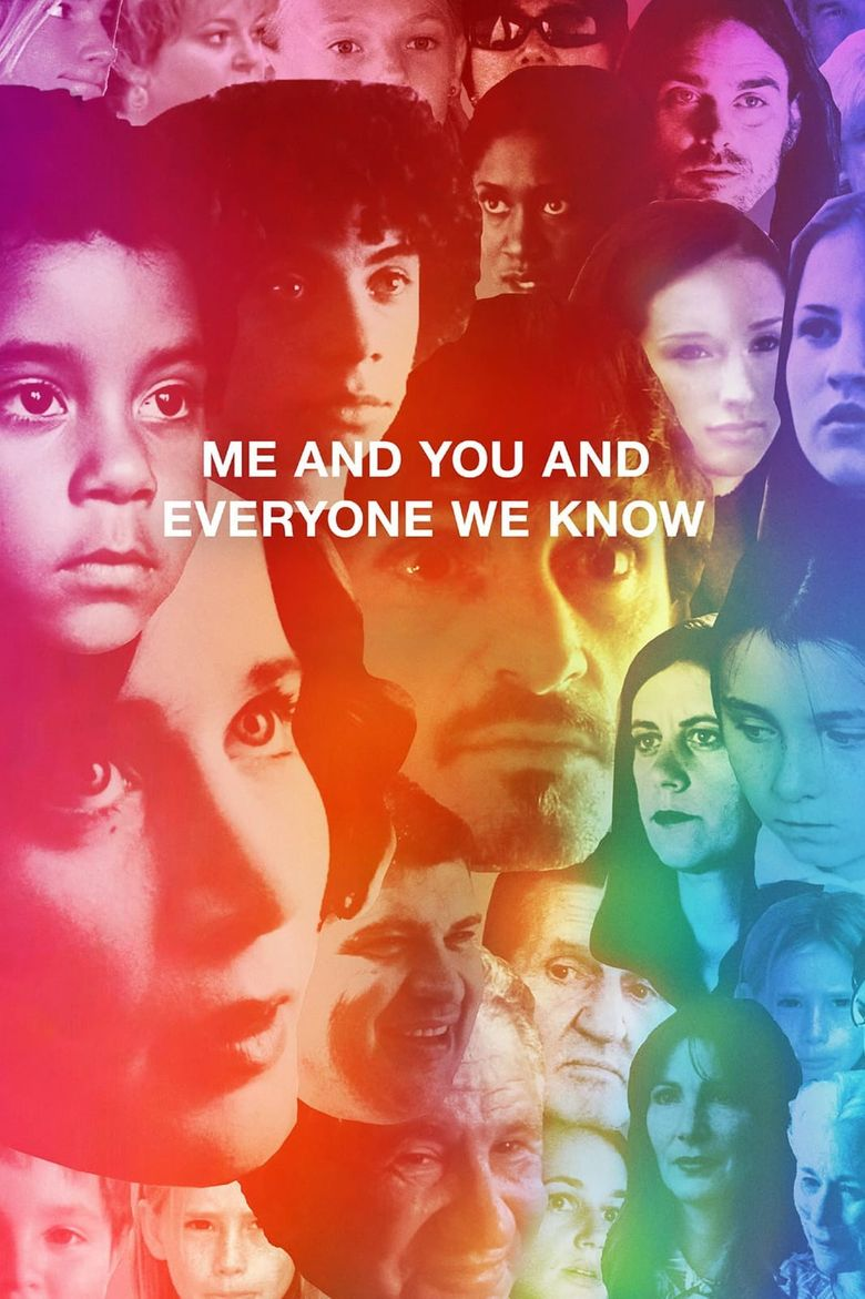 Watch Me and You and Everyone We Know
