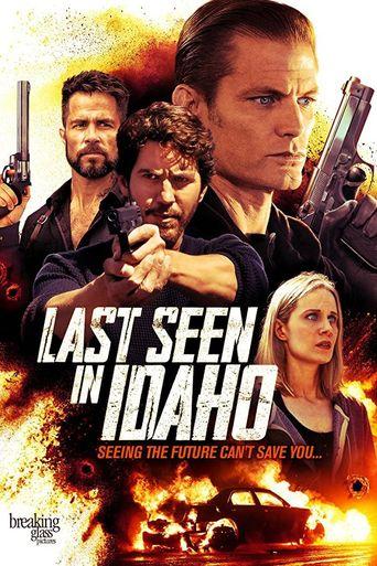 Last Seen in Idaho Poster