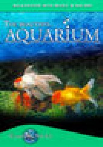 The Beautiful Aquarium: Tranquil World - Relaxation with Music & Nature Poster