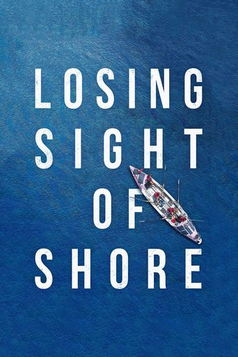 Losing Sight of Shore Poster