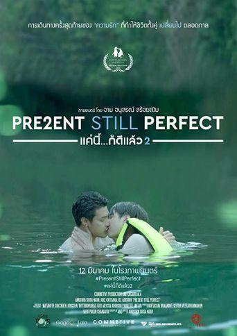 Present Still Perfect Poster