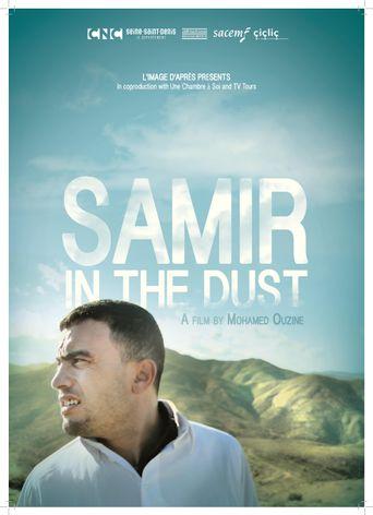 Samir dans la poussière Poster