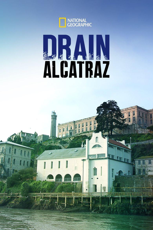 Drain Alcatraz Poster
