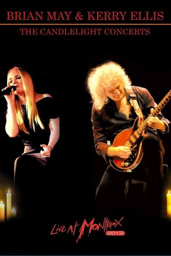Brian May & Kerry Ellis - The Candlelight Concerts Live at Montreux Poster