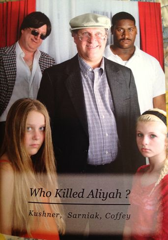 Who Killed Aliyah? Poster