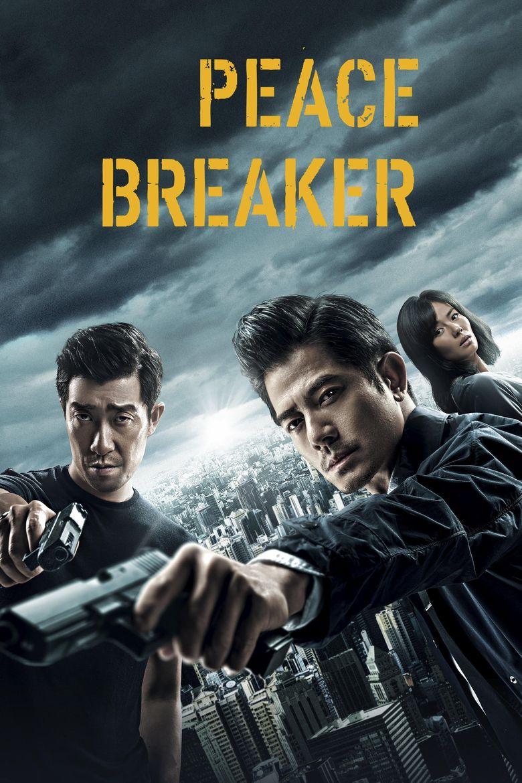 Peace Breaker Poster