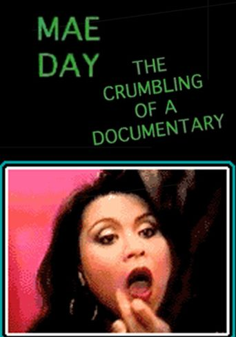 Mae Day: The Crumbling of a Documentary Poster