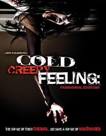 Cold Creepy Feeling Poster